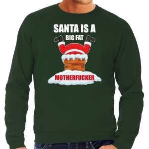 Grote maten foute kersttrui / outfit santa is a big fat motherfucker groen voor heren