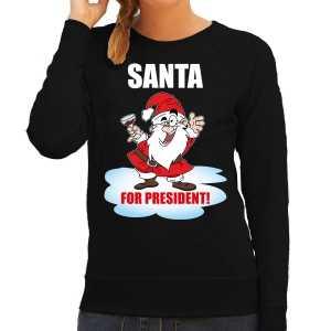 Santa for president kerst sweater / foute kersttrui zwart voor dames